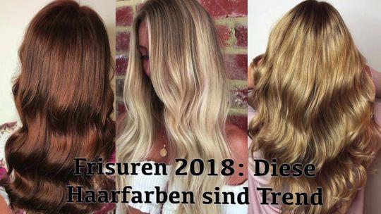 Die Größten Haarfarben Trends 2018