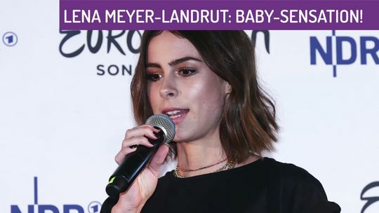 Lena Meyer Landrut Endlich Baby News
