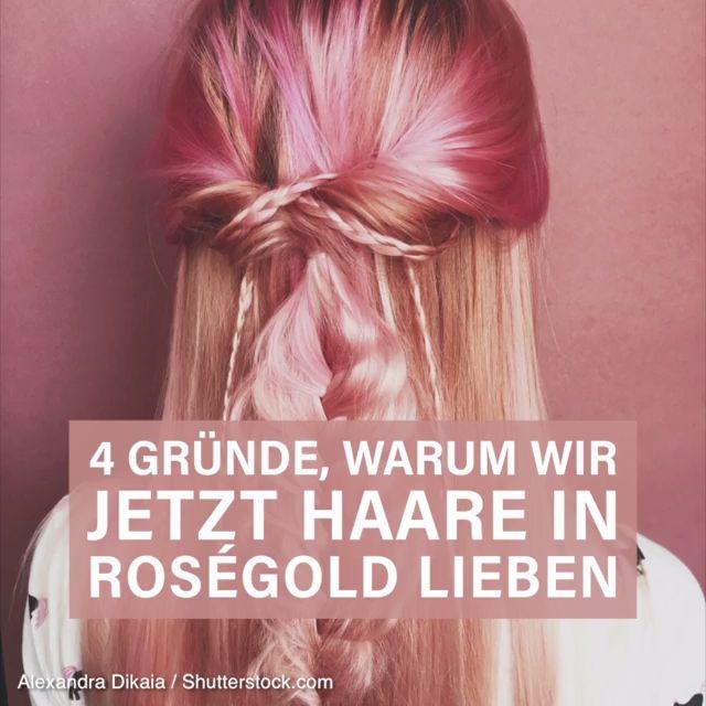 Frisuren 2018 Roségold Hair Diese Haarfarbe Erobert Jetzt Unsere Köpfe